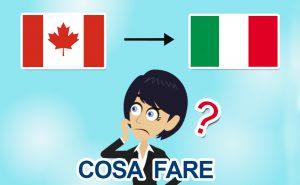 Rientro dal Canada in Italia per il Covid-19: cosa fare