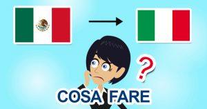 Rientro dal Messico in Italia per il Covid-19: cosa fare