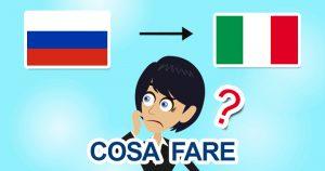 Rientro dalla Russia in Italia per il Covid-19: cosa fare?