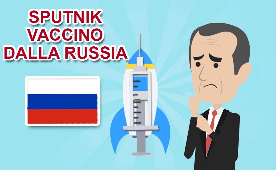 Sputnik o Gam-COVID-Vac, il vaccino anti-Covid-19 dalla Russia!