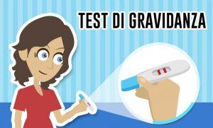 Test di Gravidanza: il metodo per scoprire se si è incinta