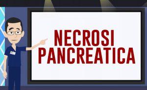 La necrosi pancreatica è una temibile complicanza della pancreatite acuta