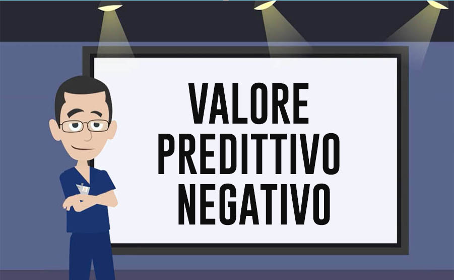 valore predittivo negativo test