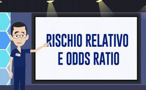 rischio relativo e odds ratio